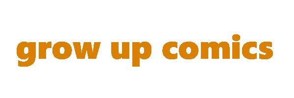 GrowUpComics